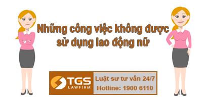 nhung-cong-viec-khong-duoc-su-dung-lao-dong-nu