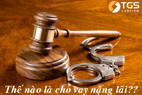 Cho vay tiền như thế nào thì bị coi là cho vay nặng lãi theo pháp luật