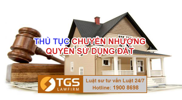 thu-tuc-chuyen-nhuong-quyen-su-dung-dat