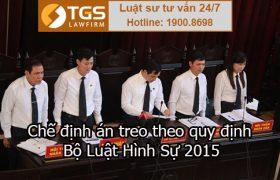 Chế định án treo theo quy định Bộ luật hình sự 2015
