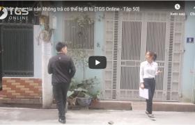 Nhặt được tài sản không trả có thể bị đi tù [TGS Online – Tập 50]