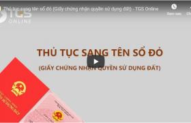 Thủ tục sang tên sổ đỏ (Giấy chứng nhận quyền sử dụng đất) – TGS Online