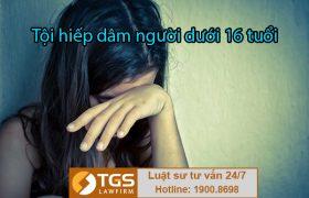 Tội hiếp dâm người dưới 16 tuổi và hình phạt
