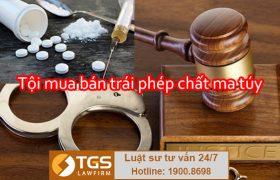 Tội mua bán trái phép chất ma túy (Điều 251 Bộ luật Hình sự 2015)