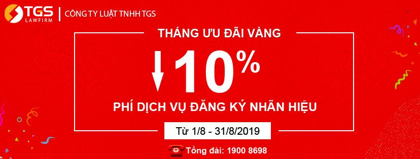 Tháng vàng ưu đãi - Giảm 10% Phí dịch vụ đăng ký nhãn hiệu