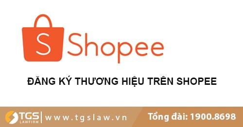 Đăng Ký Thương Hiệu Trên Shopee