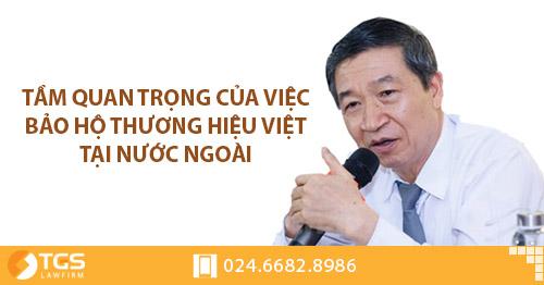 Tầm quan trọng của việc bảo hộ thương hiệu Việt tại nước ngoài